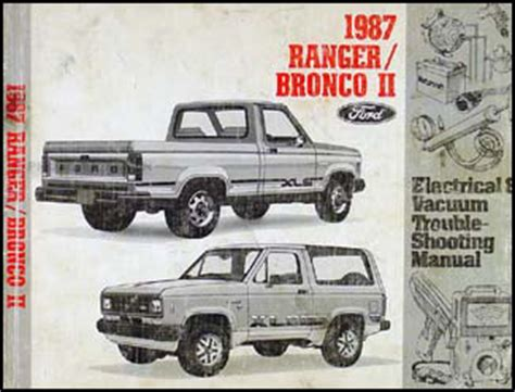 vehicle repair manual 1989 ford bronco electronic throttle control 1987 ford ranger and bronco ii factory foldout wiring diagram