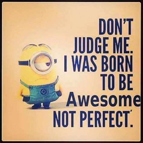 Awesome Meme Quotes - awesome minion ecards memes sayings pinterest