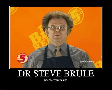 Dr Steve Brule Meme - dr steve brule picture ebaum s world