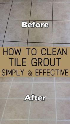 how to clean dirty tiles in the bathroom 1000 ideas about tile grout on pinterest grout
