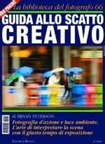libro guida allo scatto perfetto fotografia nadir magazine shopping i libri della biblioteca del fotografo dell editrice reflex