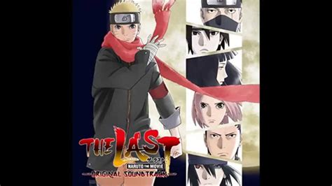 soundtrack sedih film naruto the last naruto the movie ost 36 the last youtube