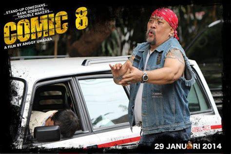 film indonesia genre komedi 2014 comic 8 a strong setup to rare indonesian genre dan at