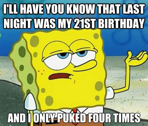 21st Birthday Memes - 20 funniest happy 21st birthday memes sayingimages com