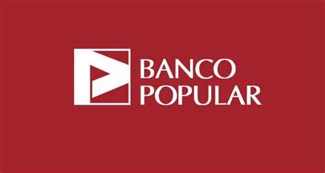 banco popular esp aol banco popular opiniones y beneficios de banco popular