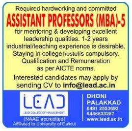 Mba Faculty Salary As Per Aicte Norms by Lead College Of Management Palakkad Wanted Assistant