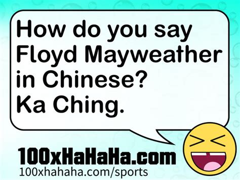 how do you say in sports humor image how do you say floyd mayweather in