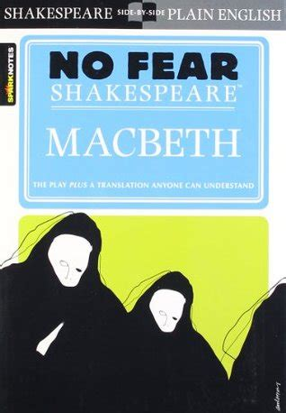 macbeth no fear shakespeare macbeth no fear shakespeare by sparknotes reviews