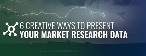 6 Creative Ways To Present Your Market Research Data Creative Ways To Present Data