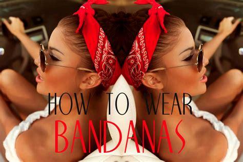different ways to wear a bandana with short hair how to wear bandanas bandana style headbands