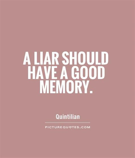 quotes about liars liar quotes liar sayings liar picture quotes