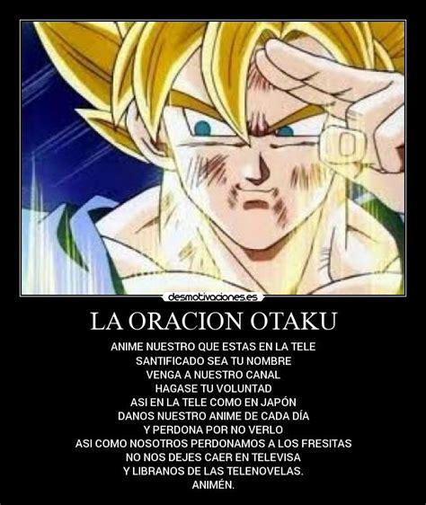 imagenes de anime otaku life la oracion otaku desmotivaciones