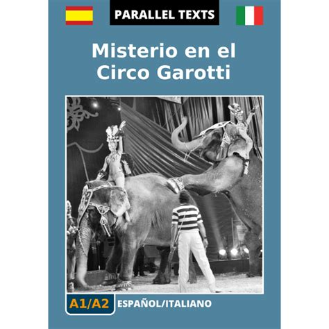 traduttore spagnolo italiano testi testo spagnolo italiano misterio en el circo