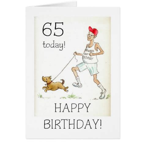 65 Birthday Card Messages 65th Birthday Card For A Retired Man Zazzle