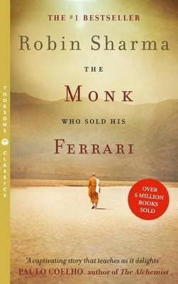 the monk sold his the monk who sold his robin sharma 9780007179732