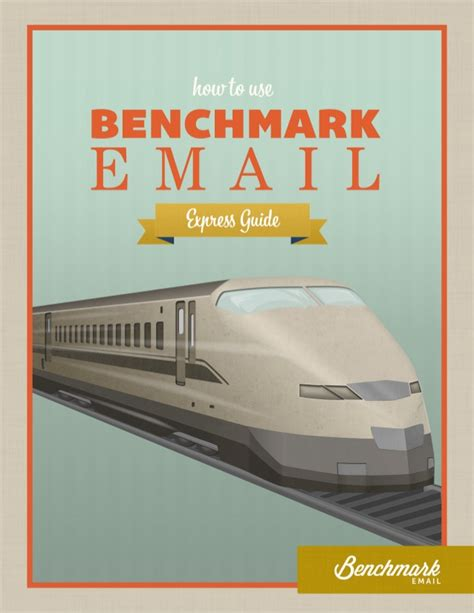 bench mark email the benchmark email express guide