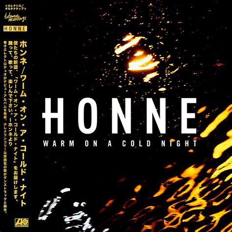 On A honne warm on a cold lyrics genius lyrics