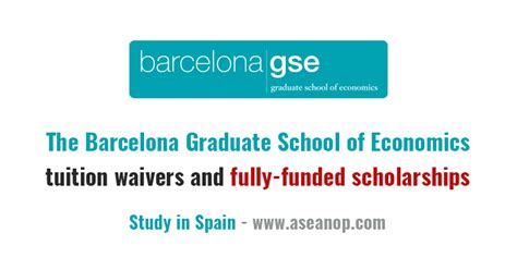 School Of Economics Executive Mba Fees by Fully Funded And Tuition Fee Scholarship At Barcelona