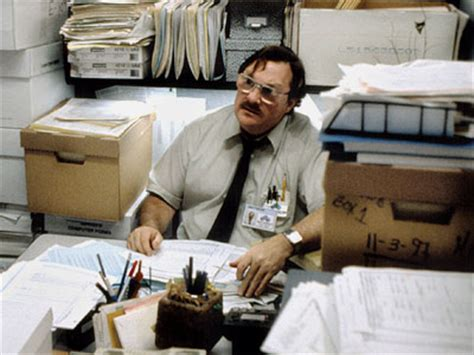 Office Space Quotes Milton Carnage Does An It Do All Day Carnage