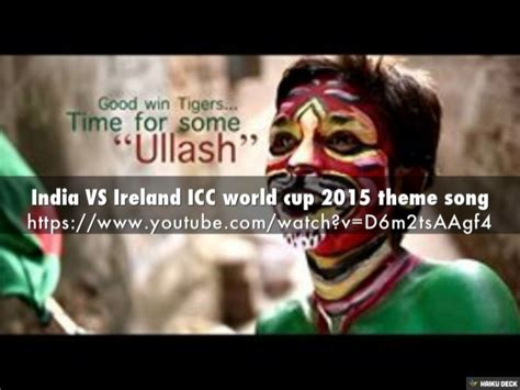 theme song world cup 2015 india vs ireland icc world cup 2015 theme song