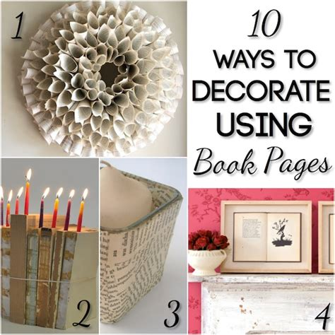 home decor books 10 ways to decorate using book pages blissfully domestic