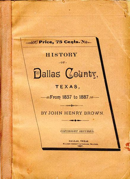 history of dallas county from 1837 to 1887 by