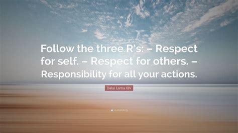 dalai  xiv quote follow   rs respect   respect