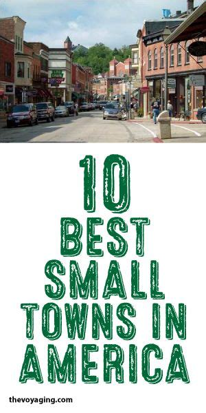 best towns in america 17 best ideas about smallest town in america on pinterest