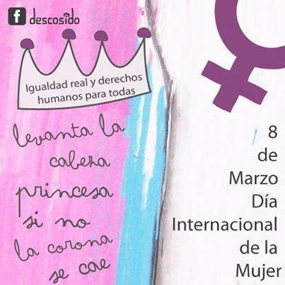 imagenes y frases x el dia de la mujer dia de la mujer facebook fechas especiales pinterest