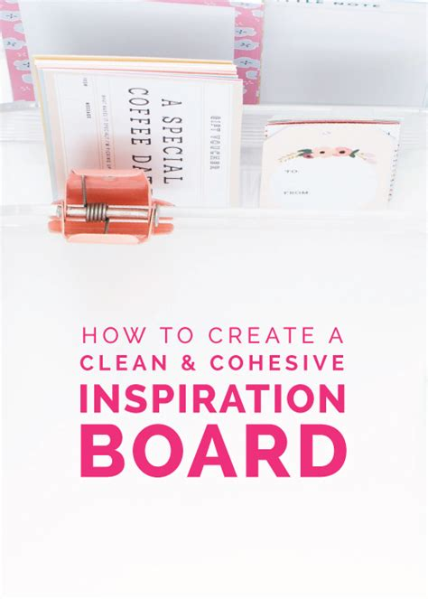 cleaning inspiration how to create a clean cohesive inspiration board