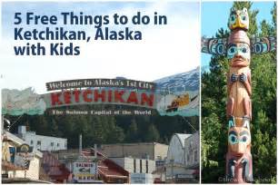 Free things to do in ketchikan alaska with kids the world is a book