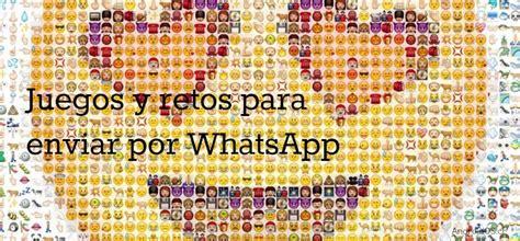 cadenas de retos para facebook chat juegos y retos para enviar por whatsapp android os