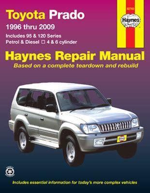 Toyota Prado 1996 2009 95 And 120 Series Petrol And Diesel