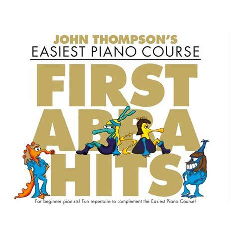john thompson s easiest piano course john thompson s easiest piano course first abba hits piano music box the musical