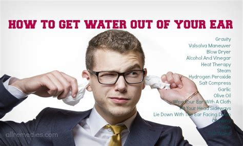 19 tips on how to get water out of your ear fast and easily