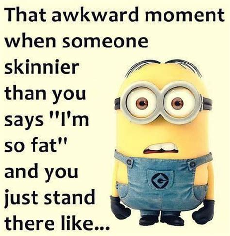 so go on then admit it you like dressing as a girl yeeesss i like new funny minion pictures and quotes