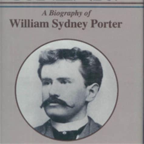biography of o henry o henry a biography of william sydney porter by david