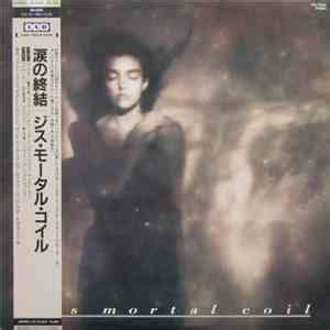 download free mp3 x japan tears this mortal coil it ll end in tears free japan mp3 ape