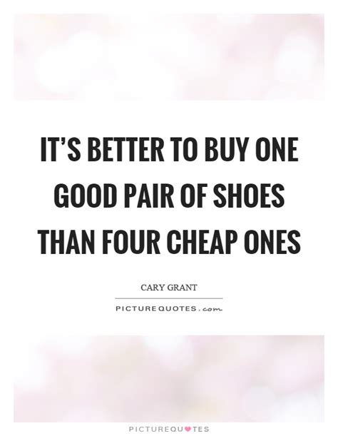 Cheap Quotes by Pair Of Shoes Quotes Sayings Pair Of Shoes Picture Quotes