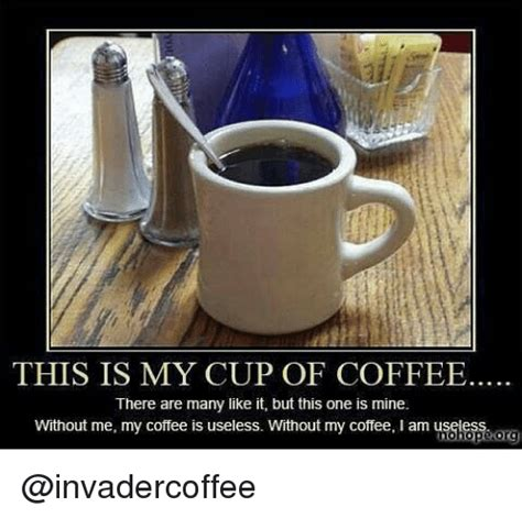 Coffee Cup Meme - search cup of coffee memes on me me