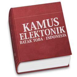 Kamus Bahasa Batak Toba Indonesia Indonesia Batak Toba kamus elektronik bahasa toba bahasa indonesia kumpulan lirik lagu batak