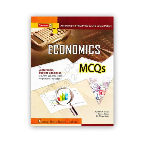Best Economics Book For Mba by Economics Mcqs For Lectureship By Ch Ahmed Najib Caravan