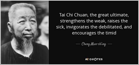 Chi Chuan Quotes