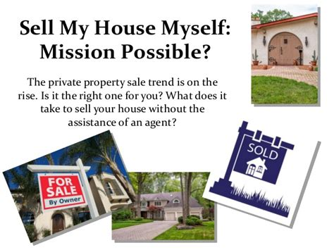sell my house myself mission possible