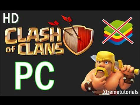 descargar clash of clans para pc clash of clans para pc descargar y jugar clash oh clans para pc sin ipadian ni