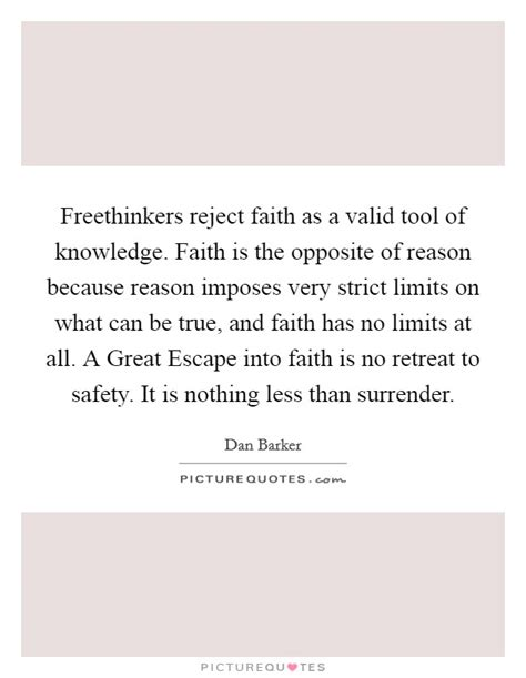 belief based on reason insight into the is above all else william gabriel s philosophy books freethinkers reject faith as a valid tool of knowledge