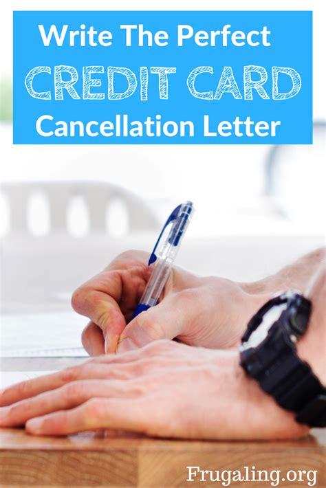 Credit Card Machine Termination Letter write the credit card cancellation letter frugaling