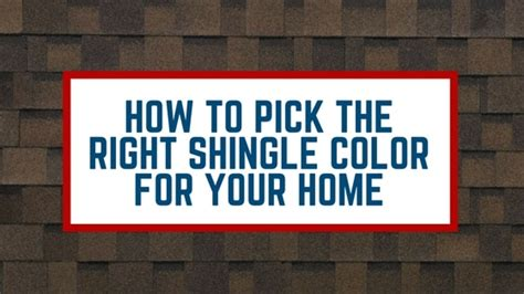 how to pick a lshade how to pick the right shingle color for your home your