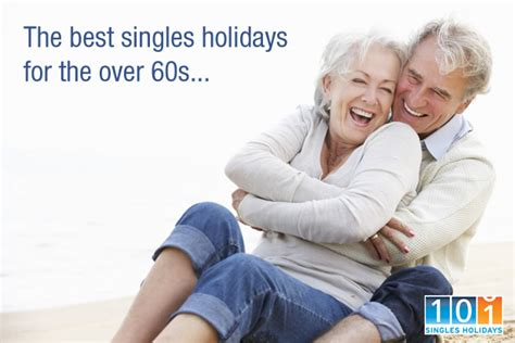 best holidays for singles the best singles holidays for the 60s 60