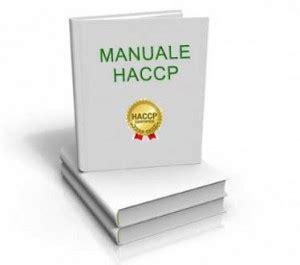 manuale di autocontrollo alimentare manuale haccp per l autocontrollo alimentare